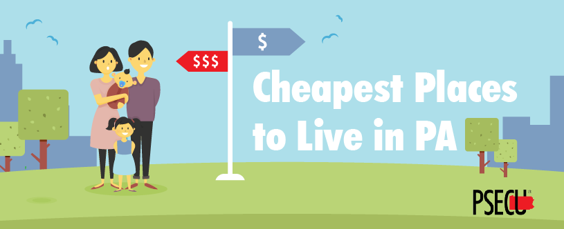 Cheapest  Places to Live in PA