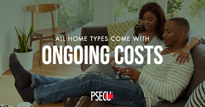 All home types come with ongoing costs