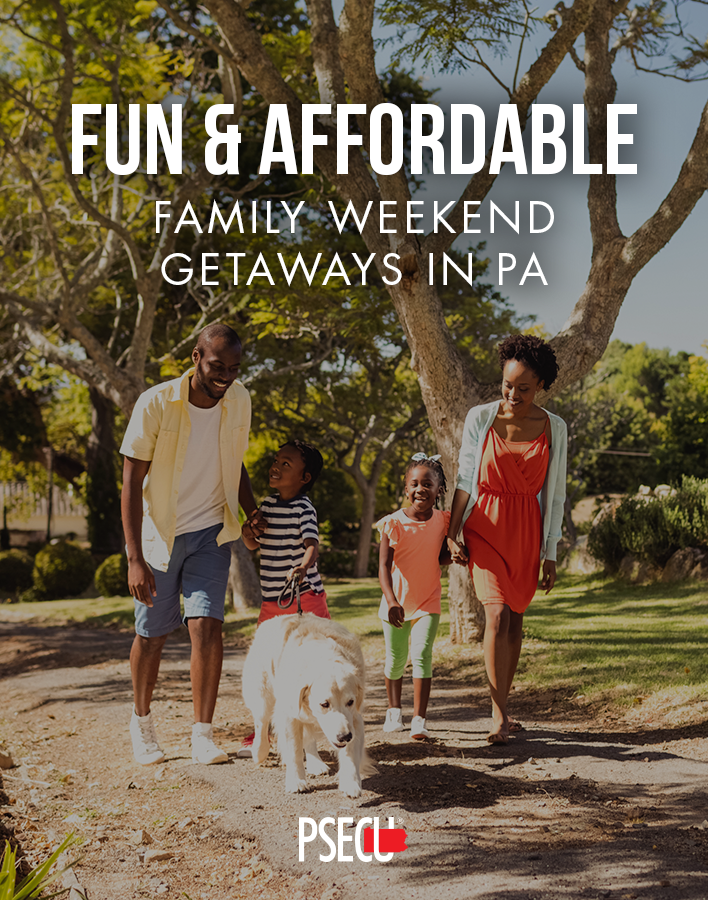Fun and Affordable Family Weekend Getaways in Pennsylvania