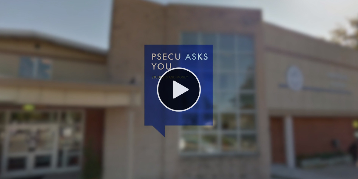 PSECU Asks You: What Should High School Students Know About Money?