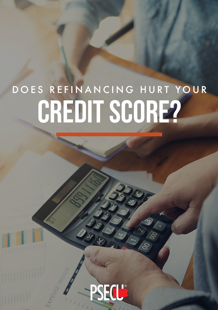 Does Refinancing Hurt Your Credit Score