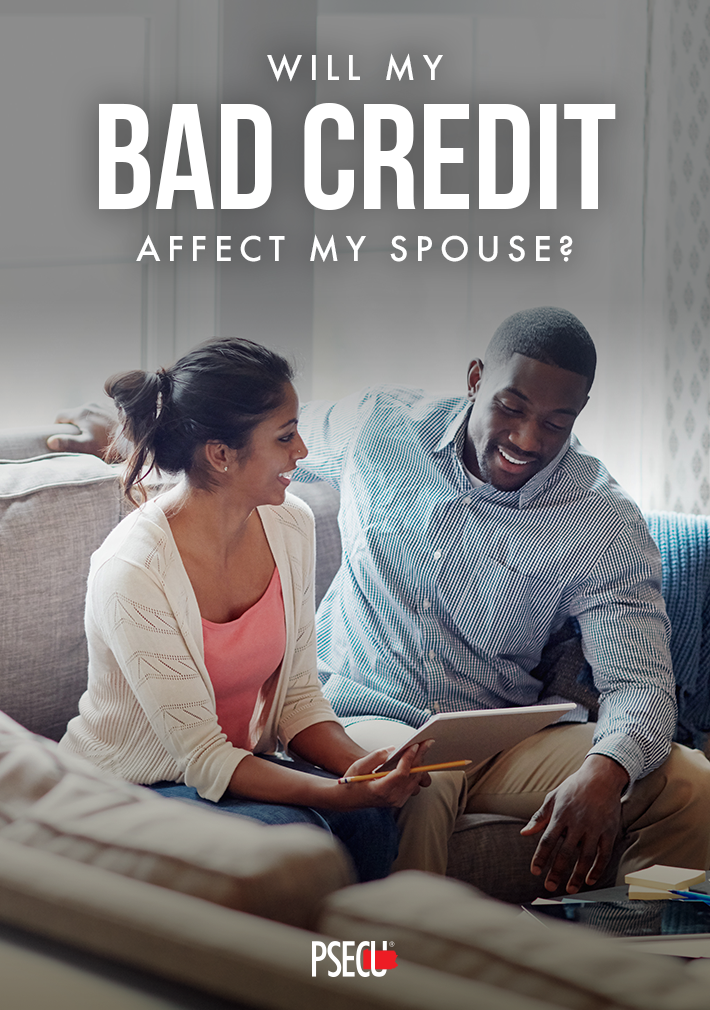 Bad credit affect my spouse